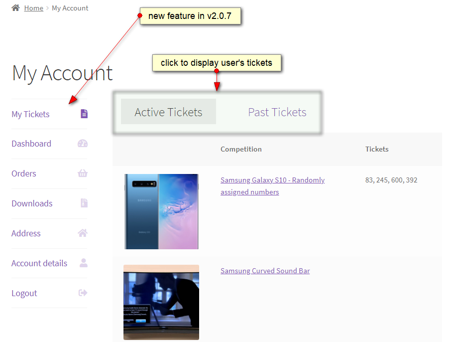WooCommerce Lottery Raffles Pick Ticket Number Mod new version v2.0.7 is available. New feature added - My Tickets entry in WooCommerce My Account menu